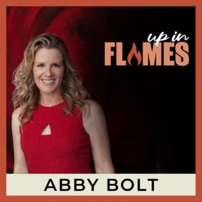 abby bolt up in flames